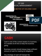 Motive of Holding Cash