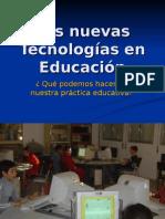 Las nuevas Tecnologías en Educación