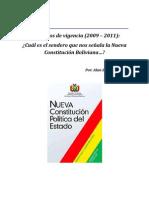 ¿Cuál es el sendero que nos señala la Nueva Constitución Boliviana?