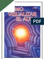 COMO VISUALIZAR EL AURA
