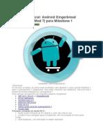 Android Gingerbread (CyanogenMod 7) Para Milestone 1