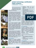 Curso sobre Tecnología,  certificación y suministro de sistemas de de semilla de papa (Universidad de Wageningen, Holanda,  4-30 de junio de  2012)
