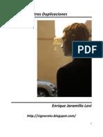 En la Fila y Otras Duplicaciones - Enrique Jaramillo Leví -