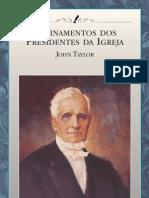 Ensinamentos Dos Presidentes Da Igreja - John Taylor