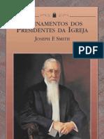 Ensinamentos Dos Presidentes Da Igreja - Joseph f. Smith