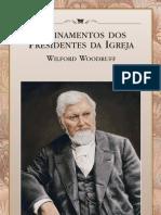 Ensinamentos Dos Presidentes Da Igreja - Willford Woodruff