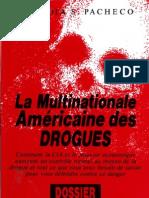 La multinationale américaine des drogues (Dossier)