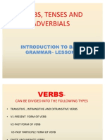 Verbs, Tenses and Adverbials