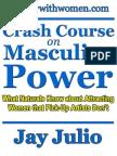Crash Course on Masculine Power