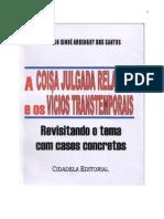 Cláudio Sinoé Ardenghy do Santos - A Coisa Julgada Relativa e os Vícios Transtemporais, 2004