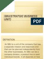 Sbu(Stratgic Business Unit)