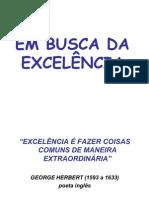 EM BUSCA DA  EXCELÊNCIA