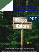 """Eslarn - Natur pur, sonst Nichts? Teil 4 - Der """"Eslarner Wildpark"""""""