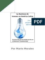 Capítulo 1 La Aventura de Innovar en América Latiana por Mario Morales