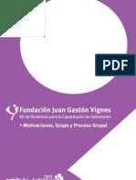 Motivaciones, Grupo y Proceso Grupal - Kit Dinámicas Capacitación Voluntarios