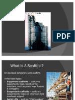 Scaffolds Construction