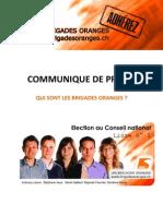 Qui sont les Brigades oranges?
