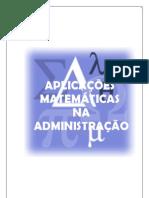 Aplicações Matemáticas na Administração