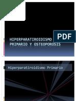Hiperparatiroidismo Primario y Osteoporosis
