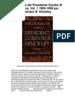 Discursos_del_Presidente_Gordon_B_Hinckley_Vol_1_1995_1999_por_Gordon_B_Hinckley_-_Averigüe_por_qué_me_encanta!