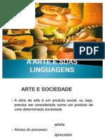 A Arte e Suas Linguagens