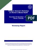 Surgeon General's Workshop on Women's Mental Health