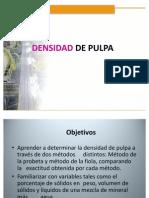 DENSIDAD DE PULPA