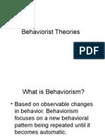Behaviorist Theories