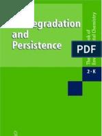 Bio Degradation and Persistence