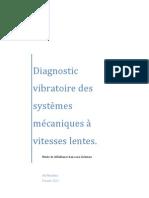 Diagnostic vibratoire des systèmes mécaniques à vitesses lentes.