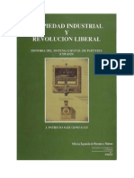 PROPIEDAD INDUSTRIAL Y REVOLUCIÓN LIBERAL. Historia del sistema de patentes en España (1759-1929)
