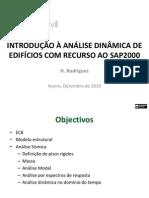 INTRODUÇÃO À ANÁLISE DINÂMICA DE EDIFÍCIOS COM RECURSO AO SAP2000
