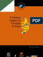 A Presença Indígena Na Formação Do Brasil