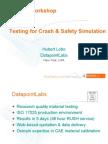 Testing for Crash & Safety Simulation