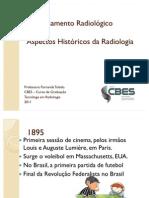 Aula 01 - Aspectos Históricos da Radiologia