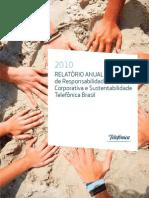 Relatório Anual de Responsabilidade Corporativa e Sustentabilidade Telefônica Brasil