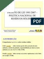 Brasil -Politica Nal RRSS - Lei 1991-2007