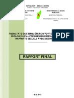 Résultats de l'enquête comportementale et biologique auprès des hommes ayant des rapports sexuels avec des hommes (MINISTERE DE LA SANTE PUBLIQUE - 2011)
