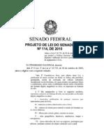PL114 2010 Senador Acir Gurgacz Texto 30ago2011