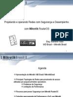 Projetando_Redes_Seguras_Performance_Mikrotik - Feira e Congresso Network 2009