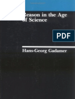 GADAMER - Reason in the Age of Science