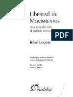 Lourau, R. Libertad de movimientos. Introducción al análisis institucional