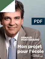 Mon projet pour l'école - Arnaud Montebourg