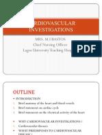 Cardiovascular Investigations