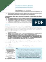 Microrganismos e Indústria Alimentar; Fermentação; Actividade Enzimática