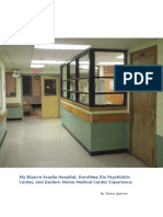My Bizarre Acadia Hospital, Dorothea Dix Psychiatric Center, and Eastern Maine Medical Center Experience