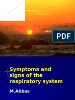 Symtoms and Signs of the Respiratory System M.abbaS