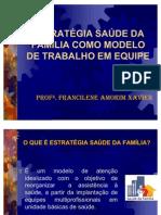 ESTRATÉGIA DA SAÚDE E DA FAMÉLIA