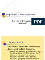 Prophylaxis of Bipolar Disorder