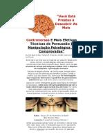 Você Está Prestes à Descobrir As Mais Controversas E Mais Efetivas Técnicas de Persuasão E Manipulação Psicológica Já Comprovadas
